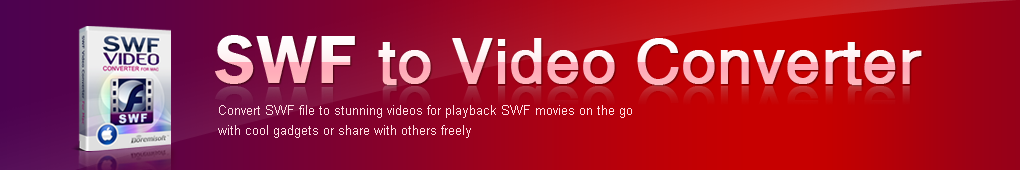 SWF to Video Converter for Mac